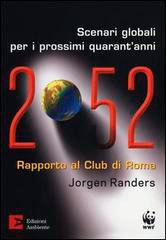 2052 - Scenari Globali per i Prossimi Quarant'Anni.