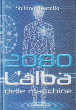 2080 - L'Alba delle Macchine
