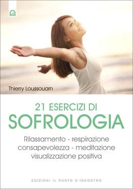 Macrolibrarsi - 21 Esercizi di Sofrologia