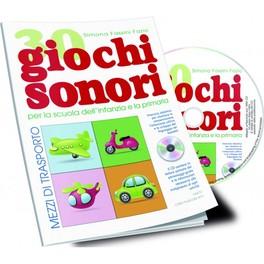 30 Giochi Sonori - Libro + CD