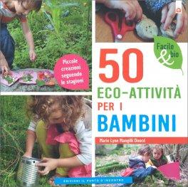 50 Eco-Attività per i Bambini