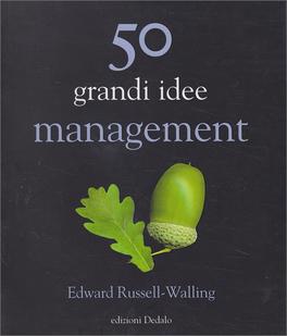 50 Grandi Idee Management