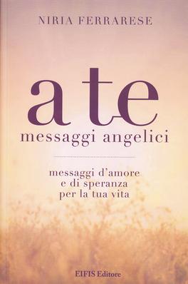 A Te - Messaggi Angelici