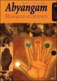 Macrolibrarsi - Abyangam - Massaggio Ayurvedico