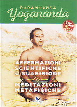 Meditazioni Metafisiche + Affermazioni Scientifiche di Guarigione