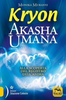 Macrolibrarsi - eBook - Akasha Umana - Kryon