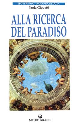 Alla Ricerca Del Paradiso