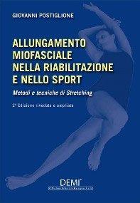 Allungamento Miofasciale nella Riabilitazione e nello Sport
