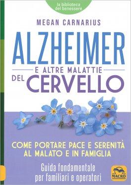 Alzheimer e Altre Malattie del Cervello