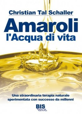 Macrolibrarsi - eBook - Amaroli l'Acqua di Vita