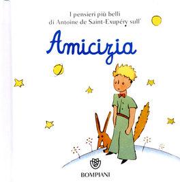 Frasi Sull Amicizia Dei Bambini.Amicizia Libro Di Antoine De Saint Exupery