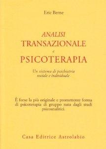 Macrolibrarsi - Analisi Transazionale e Psicoterapia