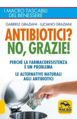 eBook - Antibiotici? No, Grazie