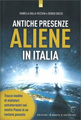 Antiche Presenze Aliene in Italia