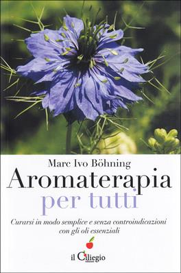 Macrolibrarsi - Aromaterapia per Tutti