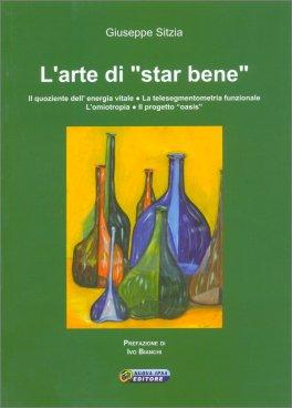 """L'Arte di """"Star Bene"""""""