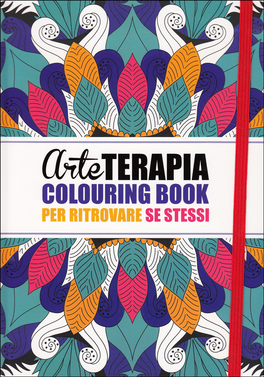 Macrolibrarsi - Arte Terapia Colouring Book per Ritrovare Se Stessi