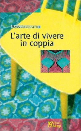 L'Arte di Vivere in Coppia