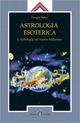 Astrologia Esoterica - L'Astrologia nel Nuovo Millenio