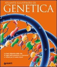 Atlante Illustrato di Genetica