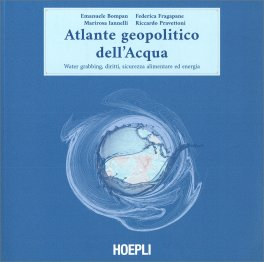 Atlante Geopolitico dell'Acqua