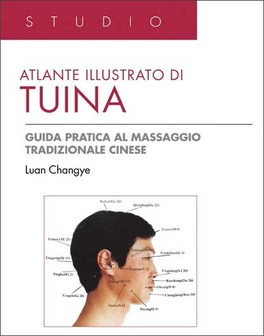 Macrolibrarsi - Atlante Illustrato di Tuina