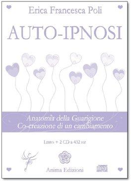 Auto-ipnosi - 2 CD a 432 hz + libretto