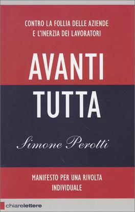 Avanti Tutta - Manifesto per una Rivolta Individuale