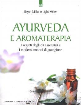 Macrolibrarsi - Ayurveda e Aromaterapia