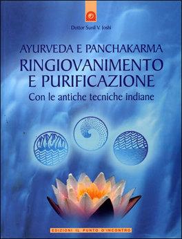 Macrolibrarsi - Ayurveda e Panchakarma - Ringiovanimento e Purificazione