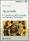 Ayurveda - La Medicina dell'Armonia