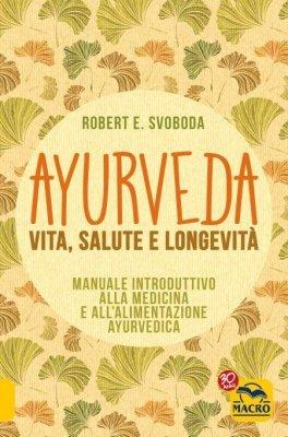eBook - Ayurveda - Vita, Salute e Longevità