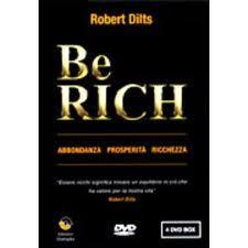 Be Rich - Abbondanza, prosperità, ricchezza - 4 DVD