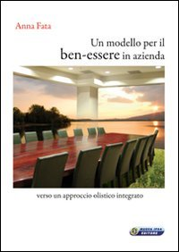 Macrolibrarsi - Un Modello per il Ben-Essere in Azienda