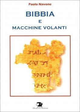 Bibbia e Macchine Volanti