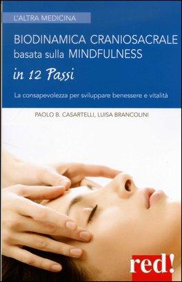 Macrolibrarsi - Biodinamica Craniosacrale basata sulla Mindfulness