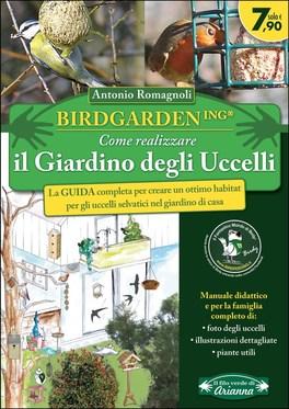 Birdgardening - Come Realizzare il Giardino degli Uccelli