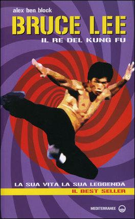 Bruce Lee il Re del Kung Fu