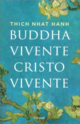 Buddha Vivente, Cristo Vivente