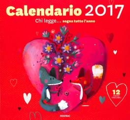 Calendario 2017 - Chi Legge... Sogna Tutto l'Anno
