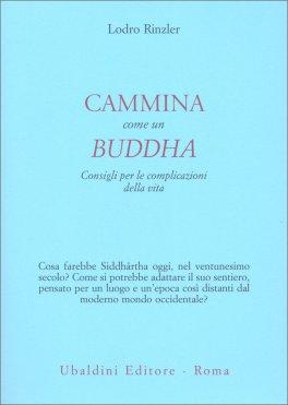 Cammina come un Buddha