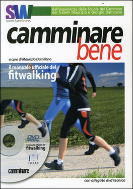 Camminare Bene + DVD