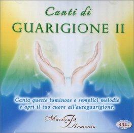 Canti di Guarigione - Vol. II