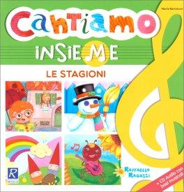Cantiamo Insieme - Le Stagioni