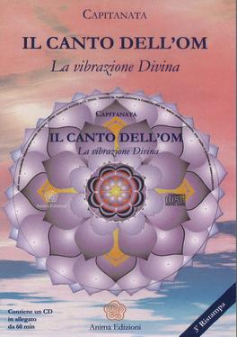 IL CANTO DELL'OM - CD + LIBRETTO La vibrazione Divina di Capitanata
