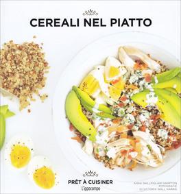 Cereali nel Piatto - Pret a Cuisiner