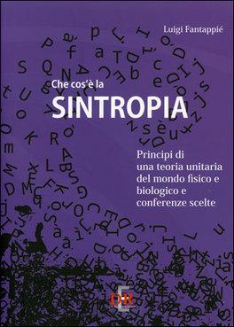 Che cos'è la Sintropia