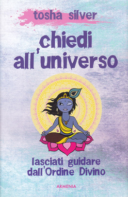 Chiedi all'Universo