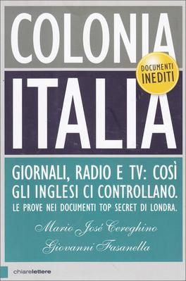 COLONIA ITALIA di Mario J. Cereghino, Giovanni Fasanella