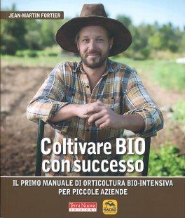 Coltivare Bio con Successo